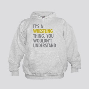 Its A Wrestling Thing Kids Hoodie