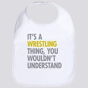 Its A Wrestling Thing Bib