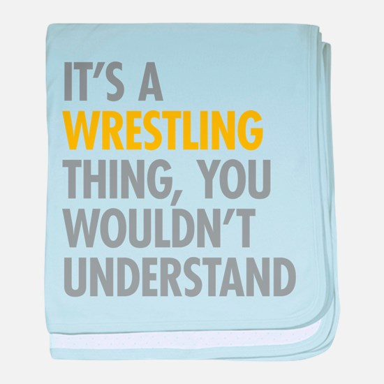 Its A Wrestling Thing baby blanket