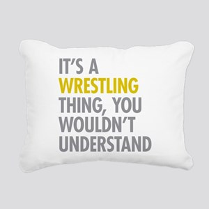 Its A Wrestling Thing Rectangular Canvas Pillow