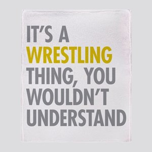 Its A Wrestling Thing Throw Blanket