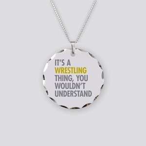 Its A Wrestling Thing Necklace Circle Charm
