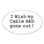 Wish My Cable Oval Sticker