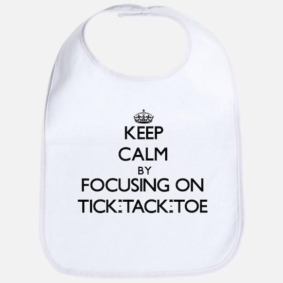 Keep Calm by focusing on Tick-Tack-Toe Bib