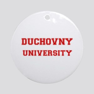 DUCHOVNY UNIVERSITY Ornament (Round)