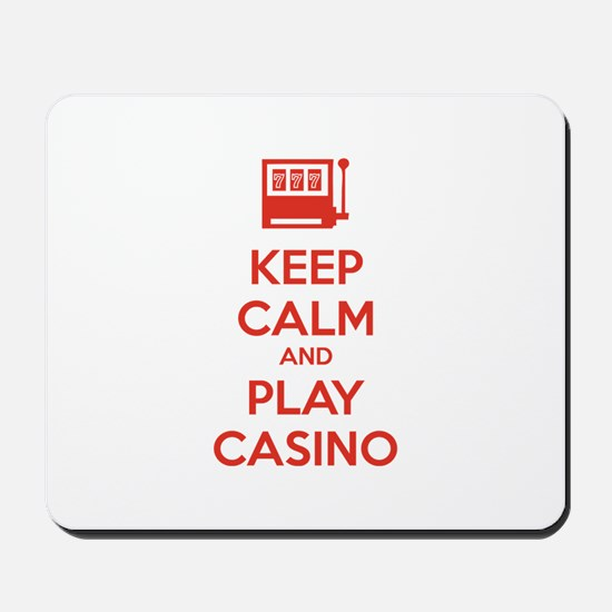 Keep Calm And Play Casino Mousepad