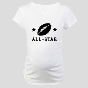 Football All Star Maternity T-Shirt