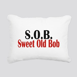 Sweet Old Bob - SOB Rectangular Canvas Pillow