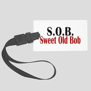 Sweet Old Bob - SOB Large Luggage Tag