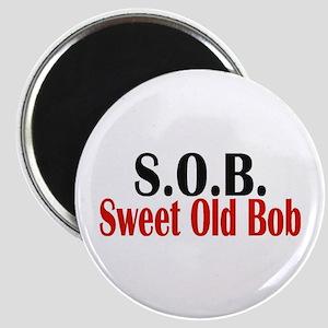 Sweet Old Bob - SOB Magnets