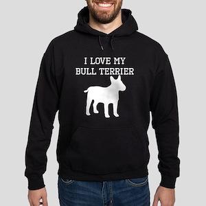 I Love My Bull Terrier Hoodie