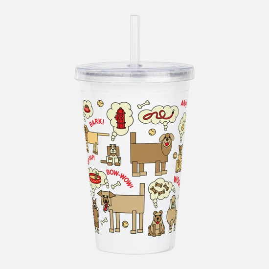What Dogs Think Acrylic Double-wall Tumbler