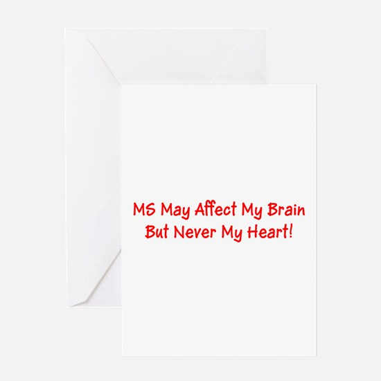 MS Affects My Brain Never My Heart Greeting Cards