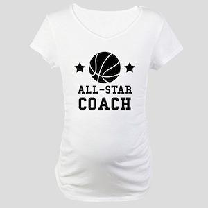 All Star Basketball Coach Maternity T-Shirt