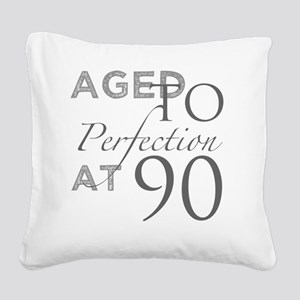90th Birthday Aged To Perfect Square Canvas Pillow