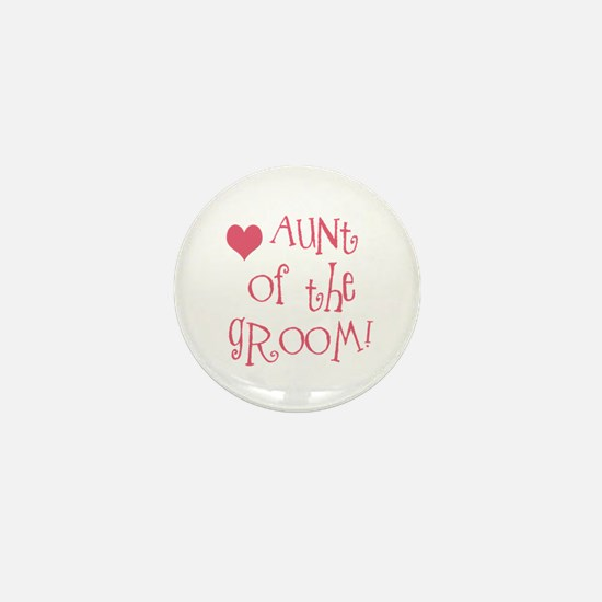 Aunt of the Groom Mini Button