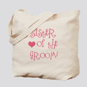 Sister of the Groom Tote Bag