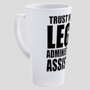 Trust Me, I'm A Legal Administrative Assistant