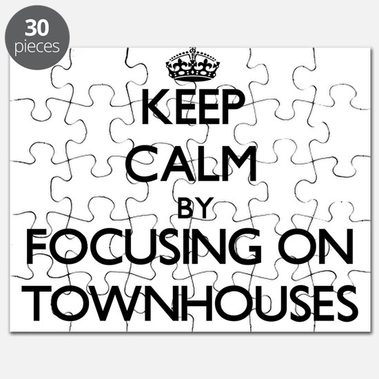 Keep Calm by focusing on Townhouses Puzzle