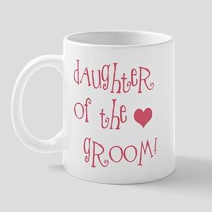 Daughter of the Groom Mug