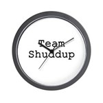 Team Shuddup Wall Clock