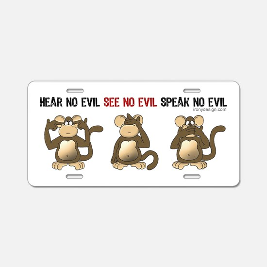 Hear no evil, see no evil Aluminum License Plate