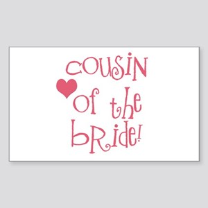 Cousin of the Bride Rectangle Sticker