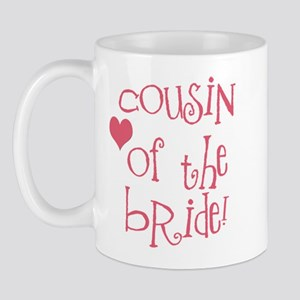 Cousin of the Bride Mug