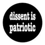 Dissent Is Patriotic Round Car Magnet