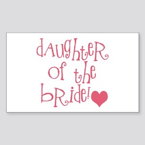 Daughter of the Bride Rectangle Sticker