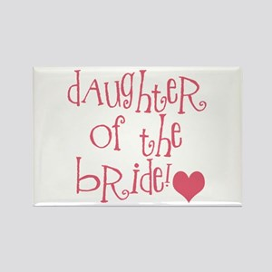 Daughter of the Bride Rectangle Magnet