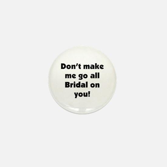 Bridal on you Mini Button