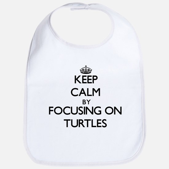 Keep Calm by focusing on Turtles Bib
