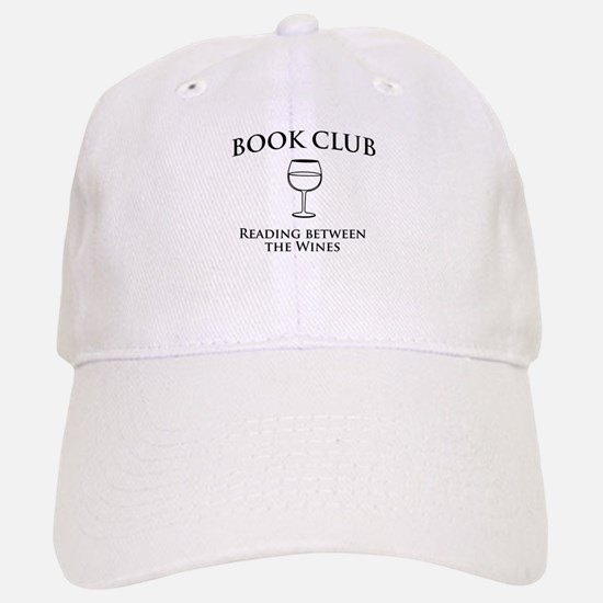 Book Club Reading Between The Wines. Baseball Baseball Baseball Cap