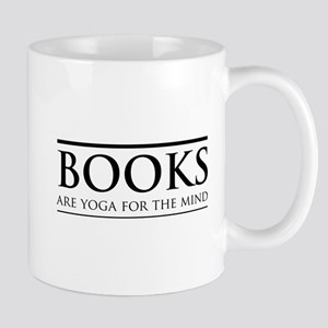 Books are yoga for the mind Mugs