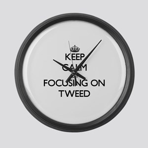 Keep Calm by focusing on Tweed Large Wall Clock