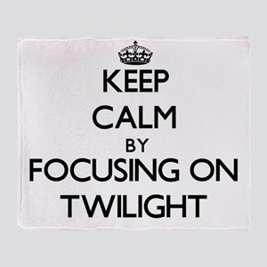 Keep Calm by focusing on Twilight Throw Blanket