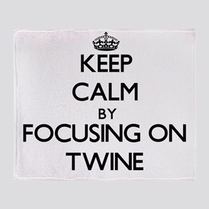 Keep Calm by focusing on Twine Throw Blanket