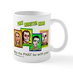 May The Phat Be With You Mug Mugs