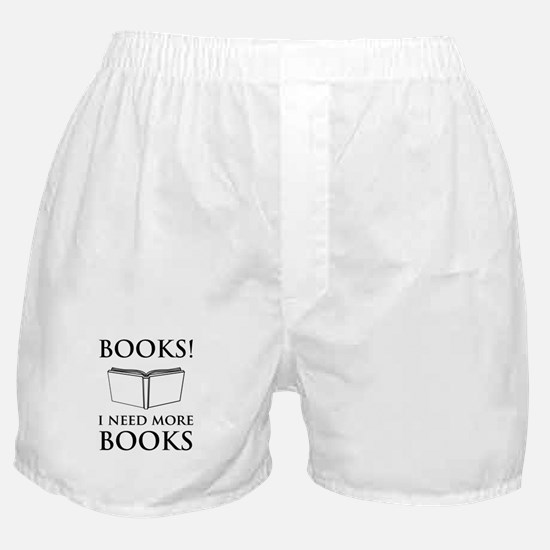 Books! I need more books. Boxer Shorts