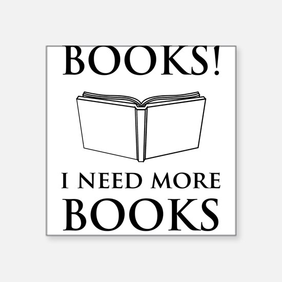 Books! I need more books. Sticker