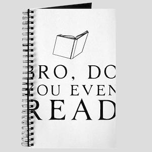 Bro, do you even read Journal