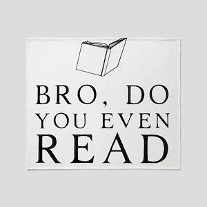 Bro, do you even read Throw Blanket