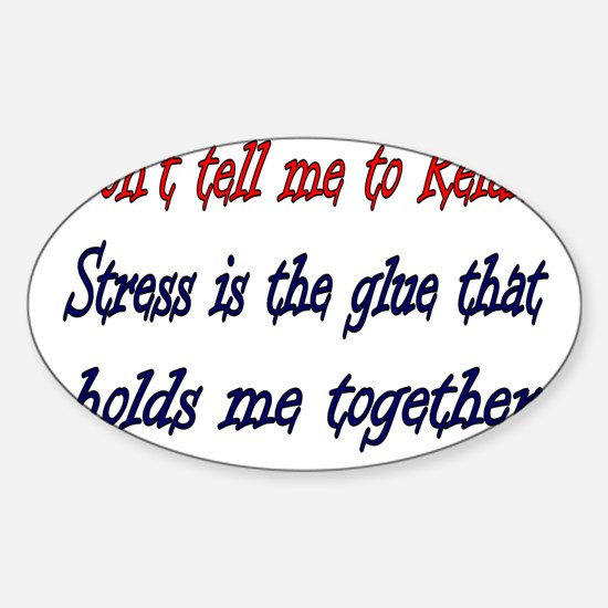 Stress Oval Decal
