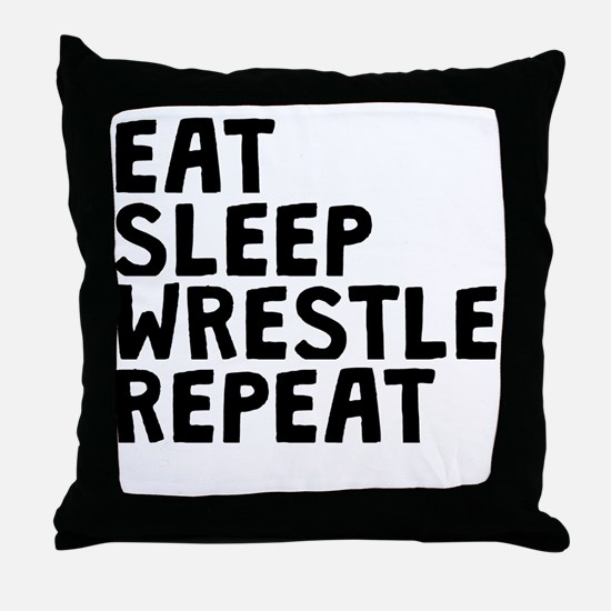 Eat Sleep Wrestle Repeat Throw Pillow