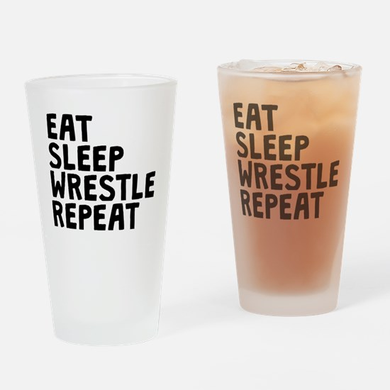 Eat Sleep Wrestle Repeat Drinking Glass