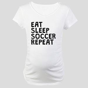 Eat Sleep Soccer Repeat Maternity T-Shirt