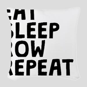 Eat Sleep Row Repeat Woven Throw Pillow