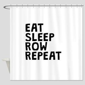 Eat Sleep Row Repeat Shower Curtain