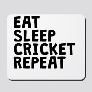 Eat Sleep Cricket Repeat Mousepad